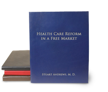 Andrews Publishing - Health care Reform in a Free Market - Stuart Andrews - Ebook