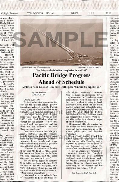 Fake Joke Newspaper Article PACIFIC BRIDGE PROGRESS AHEAD OF SCHEDULE