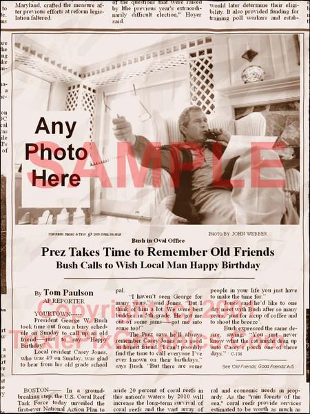 Fake Joke Newspaper Article BUSH CALLS TO WISH LOCAL MAN HAPPY BIRTHDAY