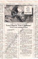 "Fake Joke Newspaper Article LOCAL MAN IN ""FAIR CONDITION"""