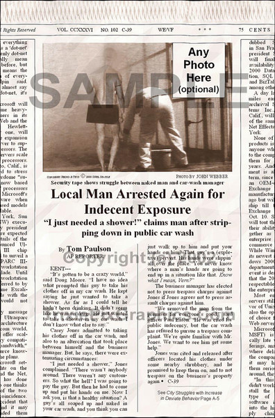Fake Joke Newspaper Article LOCAL MAN ARRESTED AGAIN FOR INDECENT EXPOSURE