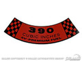 67-69 Air Cleaner Decal (390 4v Premium Fuel)