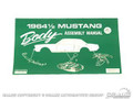 Mustang Body Assembly Manual