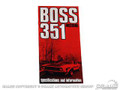 71 Boss 351 Owners Manual