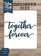 Together Forever Word Die Set