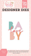 Baby Love Die Set