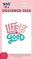 Life is Good Word Die Set