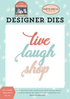 Live, Laugh, Shop Word Die Set
