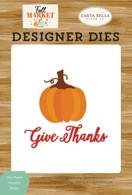 Give Thanks Pumpkin Die Set