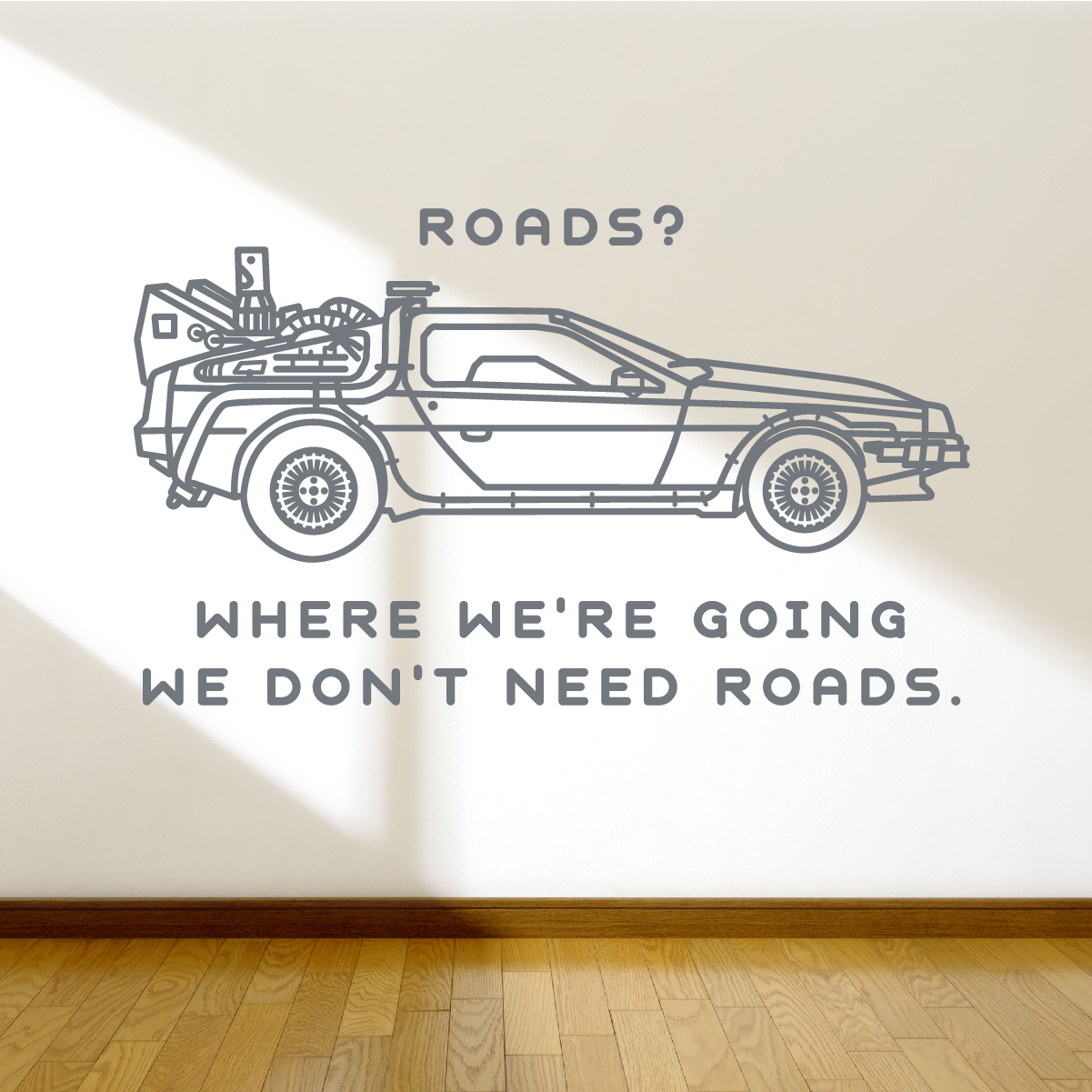 Back To The Future Quote Wall Decal Sticker