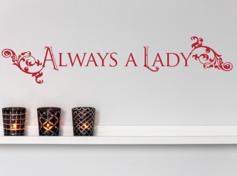 Lady Quote Wall Decal Sticker
