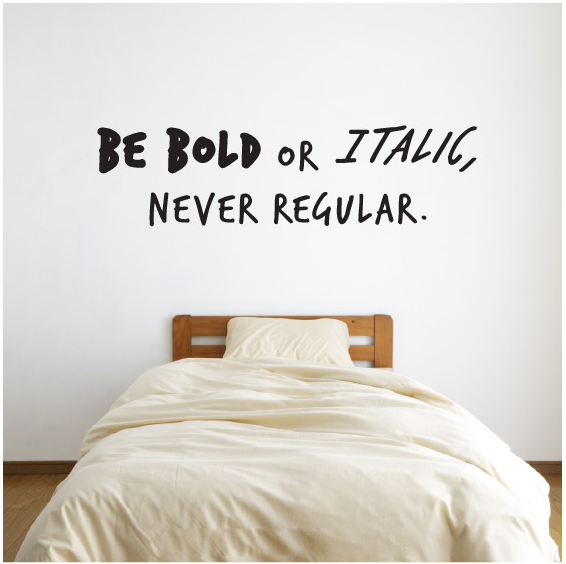 Be English Quote Wall Decal Sticker