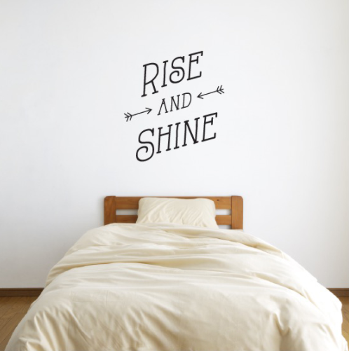 Rise and Shine Quote Wall Decal Sticker