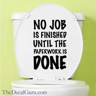 Toilet paperwork potty humor decal sticker