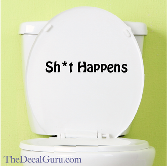 Shit Happens Toilet Decal