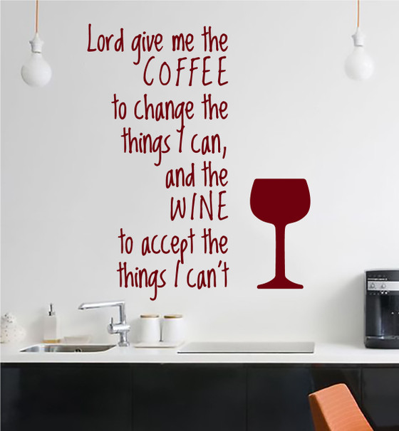 Lord Give Me Coffee & Wine Vinyl Wall Decal Kitchen Art Decor