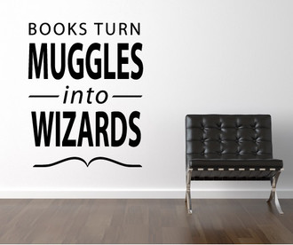 Muggles Into Wizards Wall Decal