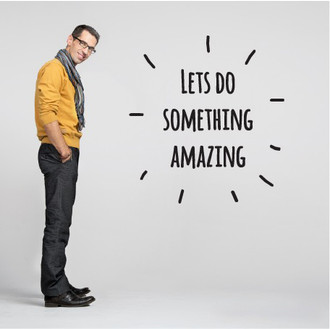 Let's Do Something Amazing Wall Decal