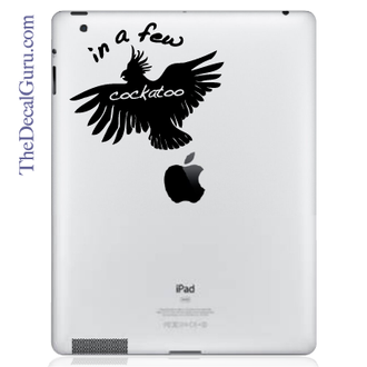 In A Few Cockatoo iPad Decal