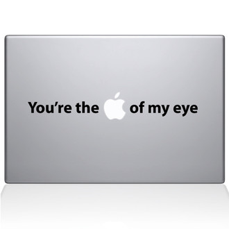 You're the Apple of my Eye Macbook Decal Sticker Black