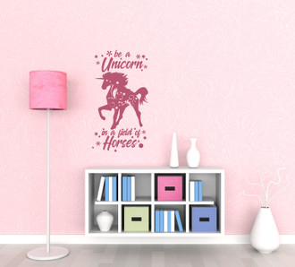Be a Unicorn in a Field of Horses Decal Sticker Quote for Girls Bedroom Decoration