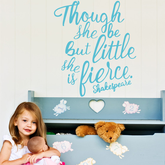 Though She Be Little & Fierce Girls Room Shakespeare Vinyl Wall Decal Sticker