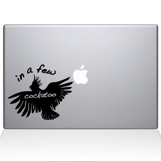 In a Few Cockatoo Macbook Decal Sticker Black