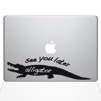 See You Later Alligator Macbook Decal Sticker Black