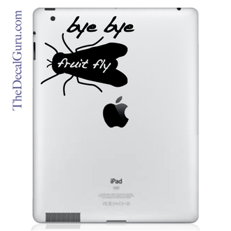 Bye Bye Fruit Fly iPad Decal