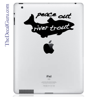 Peace Out River Trout iPad Decal