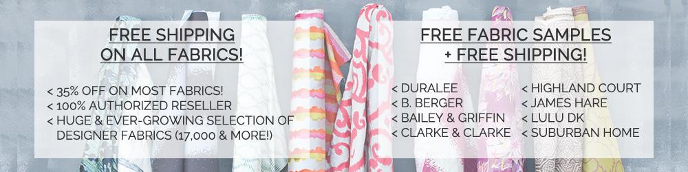 Free Shipping on all designer fabrics!
