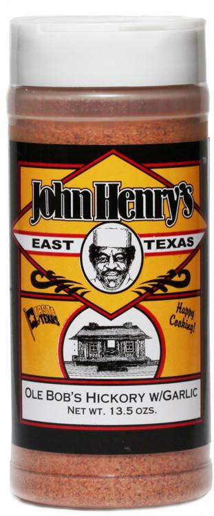 John Henry's Ole Bob Hickory W/ Garlic Rub
