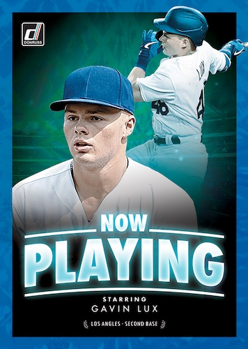 2020 Donruss Baseball Cards Now Playing Gavin Lux