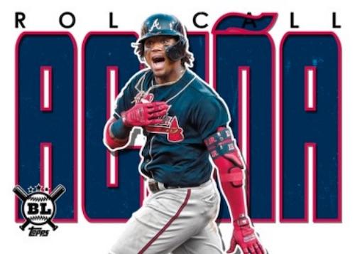 2020 Topps Big League Baseball Cards Roll Call Acuna
