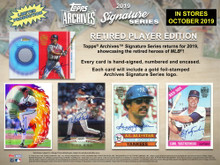 2019 Topps Archives Signature Series Retired Player Edition Baseball 20 Box Hobby Case