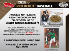 "Configuration: 6 packs per hobby jumbo box. 24 cards per pack.  2020 Topps Pro Debut Baseball PROFILES TOP PLAYERS FROM THROUGHOUT THE TALENT PIPELINE OF MINOR LEAGUE BASEBALL!  WATCH THE BRIGHTEST YOUNG STARS OF MiLB SHINE EVEN BRIGHTER AS TOPPS CHROME COMES TO 2020 Topp PRO DEBUT FOR THE FIRST TIME EVER WITH ALL-NEW JUMBO BOX EXCLUSIVE TOPPS CHROME PARALLELS!  3 AUTOGRAPHS PER Hobby JUMBO BOX!     BASE CARDS  Featuring 200 subjects from throughout MiLB. - Blue Parallel: sequentially #'d to 150 - Green Parallel: sequentially #'d to 99 - Gold Parallel: sequentially #'d to 50 - Orange Parallel: sequentially #'d to 25 - Red Parallel: sequentially #'d to 10 - Black Parallel: #'d 1-of-1  Base Set Image Variations - Black Parallel: #'d 1-of-1  Topps Chrome Parallels Jumbo Box Exclusives! - Refractor Parallel: sequentially #'d to 99 - Gold Refractor Parallel: sequentially #'d to 50 - Orange Refractor Parallel: sequentially #'d 25 - Red Refractor Parallel: sequentially #'d to 5 - SuperFractor Parallel: sequentially #'d to 1   INSERT CARDS  Copa de La Diversion – 1:6 Packs Cards highlighting the Copa de La Diversion event series throughout the league that celebrates the U.S. Hispanic/Latino communities around each team. - Black Parallel: sequentially #'d to 1-of-1  Ready for Flight – 1:6 Packs Showcasing the brightest young talent ready to make their ascent up the ladder of the Minor League system. - Green Parallel: sequentially #'d to 99 - Orange Parallel: sequentially #'d to 25 - Black Parallel: #'d 1-of-1 - Autograph Parallel: Varied #'ing - Autograph Black Parallel: #'d 1-of-1  Tape-Measure Power – 1:12 Packs Look for some of the Minor League players with the sweetest swings, ready to give out souvenirs to fans in the bleachers. - Black Parallel: sequentially #'d 1-of-1 - Autograph Parallel: Varied #'ing - Autograph Black Parallel: #'d 1-of-1  2020 ""Make YOUR Pro Debut"" Winner Card Look for this card featuring the 2019 winner of the ""Make YOUR Pro Debut"" contest, as they get their moment to shine in their baseball card debut.   AUTOGRAPH CARDS  Base Card Autograph Parallels - Blue Parallel: sequentially #'d to 150 - Green Parallel: sequentially #'d to 99 - Gold Parallel: sequentially #'d to 50 - Orange Parallel: sequentially #'d to 25 - Red Parallel: sequentially #'d to 10 - Black Parallel: #'d 1-of-1  Future Cornerstones - Orange Parallel: sequentially #'d to 25 - Black Parallel: #'d 1-of-1   RELIC CARDS  Fragments of the Farm Relics - Green Parallel: sequentially #'d to 99 - Gold Parallel: sequentially #'d to 50 - Red Parallel: sequentially #'d to 10 - Black Parallel: sequentially #'d 1-of-1  Distinguished Debut Medallions - Gold Parallel: sequentially #'d to 50 - Red Parallel: sequentially #'d to 10 - Black Parallel: #'d 1-of-1 - Autograph Parallel: sequentially #'d to 10  Copa de La Diversion Relics - Gold Parallel: sequentially #'d to 50 - Red Parallel: sequentially #'d to 10 - Black Parallel: #'d 1-of-1  Jumbo Patch Relics - #'d to 15 - Black Parallel: #'d 1-of-1 - Autograph Parallel: sequentially #'d to 5"