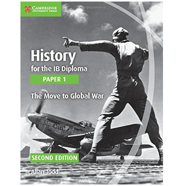 History for the IB Diploma: Paper 1: The Move to Global War - ISBN 9781107556287