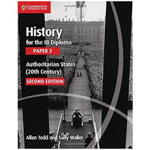 Cambridge History for the IB Diploma: Paper 2: Authoritarian States (20th Century) - ISBN 9781107558892