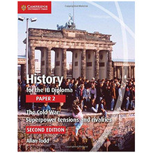 History IB Diploma: Paper 2: The Cold War Superpower Tensions and Rivalries - ISBN 9781107556324