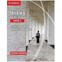 Cambridge History for the IB Diploma: Paper 2: Causes and Effects of 20th Century Wars  - ISBN 9781107560864
