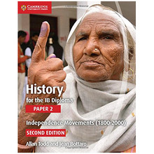History for the IB Diploma: Paper 2: Independence Movements (1800 - 2000) - ISBN 9781107556232