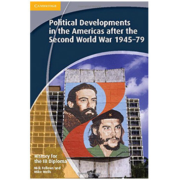 History for the IB Diploma: Paper 3: Political Developments in the Americas after Second World War 1945-79 - ISBN 9781107659957