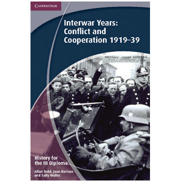 History IB Diploma: Paper 3: Interwar Years: Conflict and Cooperation 1919-39 - ISBN 9781107640207