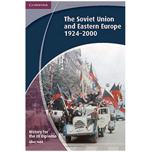 History IB Diploma: Paper 3: The Soviet Union and Eastern Europe 1924-2000 - ISBN 9781107693449