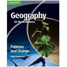 Cambridge International Geography for the IB Diploma: Patterns and Change - ISBN 9780521147330
