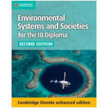 Environmental Systems and Societies IB Cambridge Elevate (2nd Edition) - ISBN 9781107556478