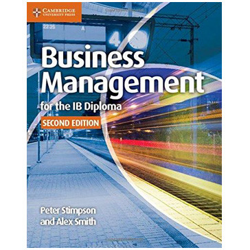 Business and Management for the IB Diploma Coursebook (2nd Edition) - ISBN 9781107464377