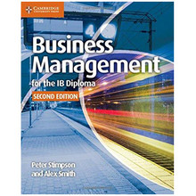 Cambridge Business Management for the IB Diploma Coursebook (2nd Edition) - ISBN 9781107464377