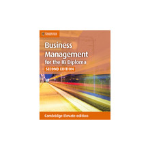 Business Management for IB Diploma Cambridge Elevate (2nd Edition) - ISBN 9781107549296