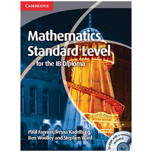 Mathematics Standard Level for the IB Diploma - ISBN 9781107613065